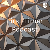 First-Timer Podcast podcast