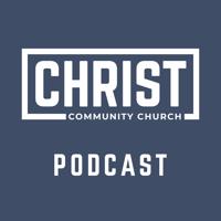 Christ Community Church of Plainfield Sermons podcast