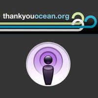 Thank You Ocean » Podcast Feed podcast