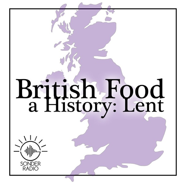 British Food, A History: Lent