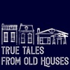 True Tales From Old Houses artwork