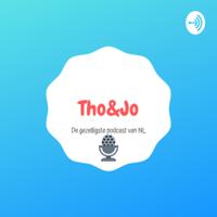 Tho&Jo podcast