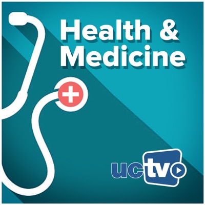 Health and Medicine (Video):UCTV