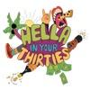 Hella In Your Thirties artwork