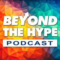Beyond The Hype podcast