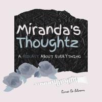 Miranda's Thoughtz podcast