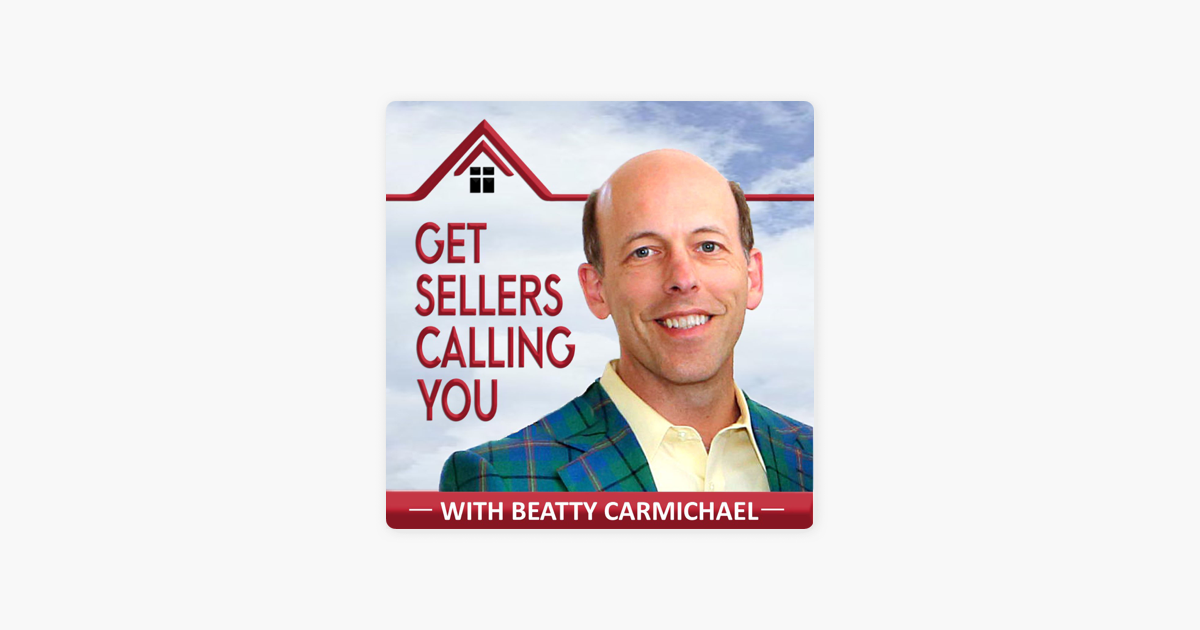 Get Sellers Calling You: real estate marketing agent