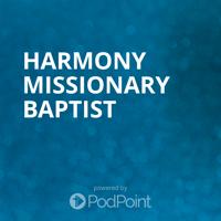 Harmony Missionary Baptist podcast
