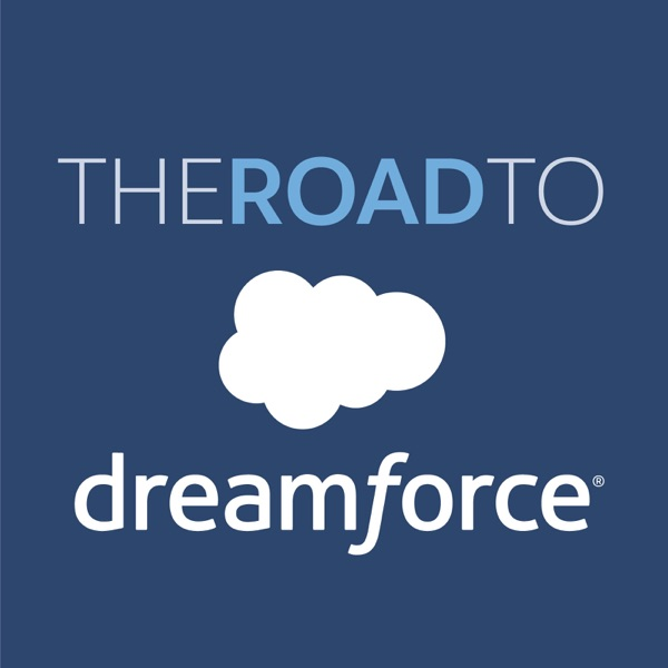 The Road to Dreamforce