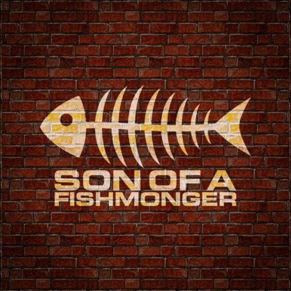 Son of a Fishmonger