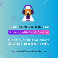 Lead Generation Lab With Derek Carlson podcast