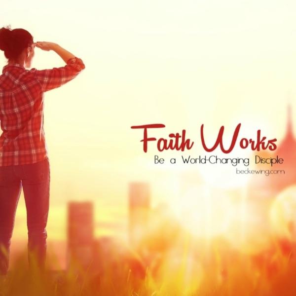 Faithworks Podcast