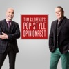 Tom & Lorenzo's Pop Style Opinionfest artwork