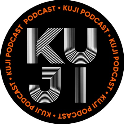 KuJi Podcast:KuJi Podcast