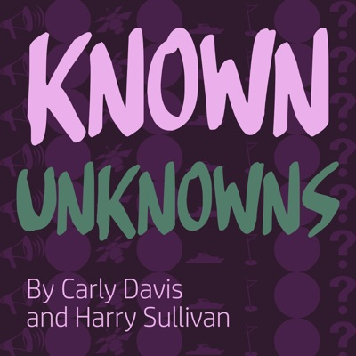Known Unknowns:Known Unknowns