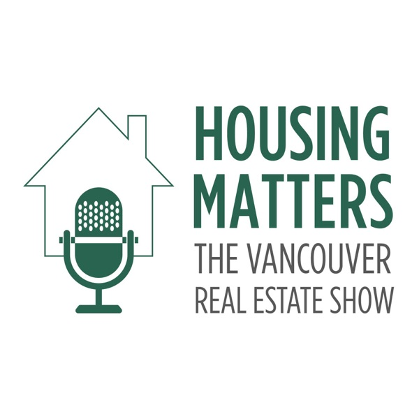 Housing Matters: The Vancouver Real Estate Show