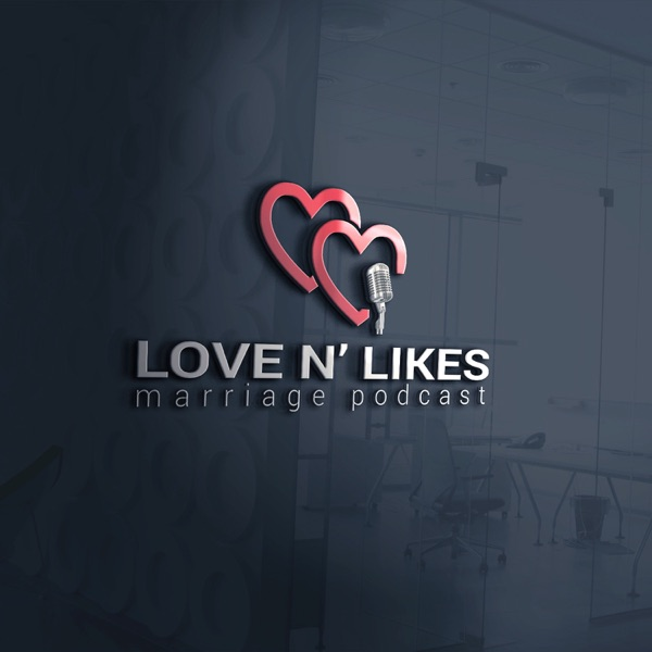 Love N' Likes Podcast