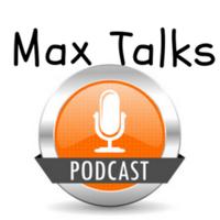 Max Talks