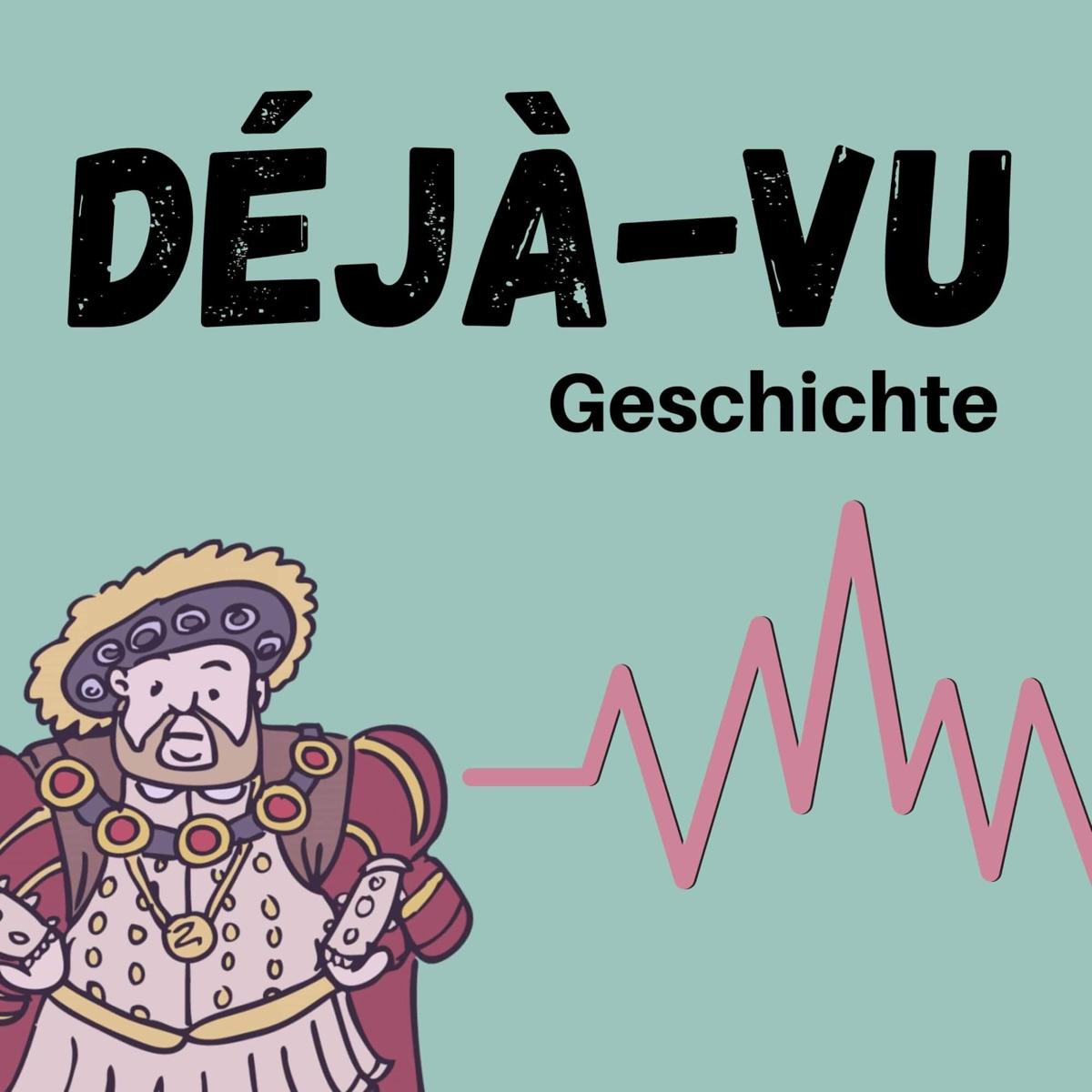 Deja Vu Deutsch