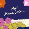 Hey Mama Listen artwork