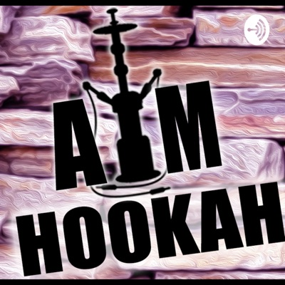 AM Hookah Podcast!