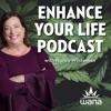 Enhance Your Life Podcast artwork