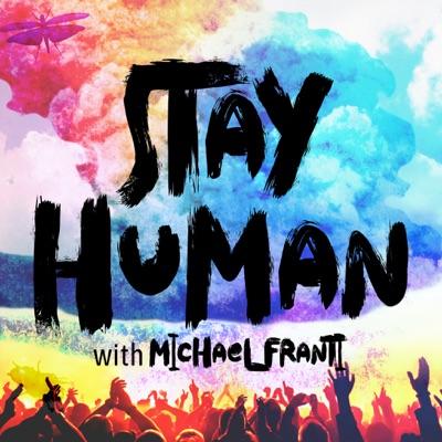 Stay Human:Michael Franti
