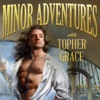 Minor Adventures with Topher Grace artwork