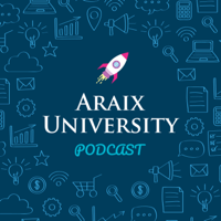 Araix University Podcast podcast
