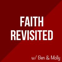 Faith Revisited podcast