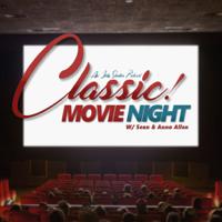 Classic! Movie Night podcast