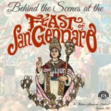 "IAP 108: ""'A Festa 'E Tutte 'E Feste'"" A Behind the Scenes Look at The Feast of San Gennaro in New York's Little Italy"