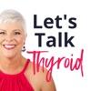 Let's Talk Thyroid artwork