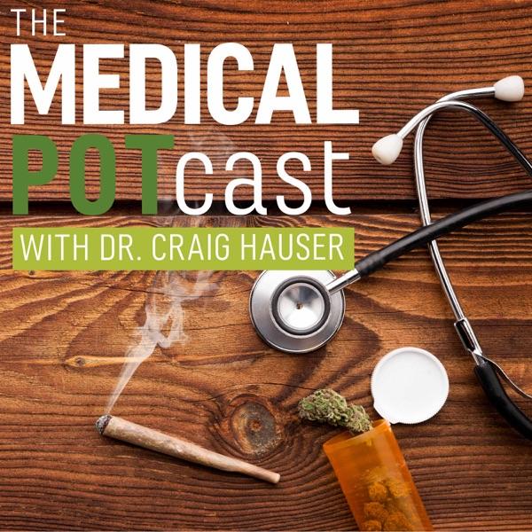 The Medical Potcast