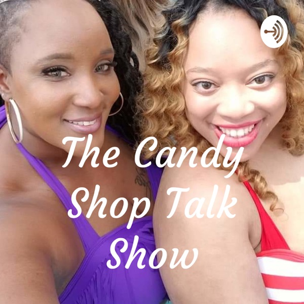 The Candy Shop Talk Show