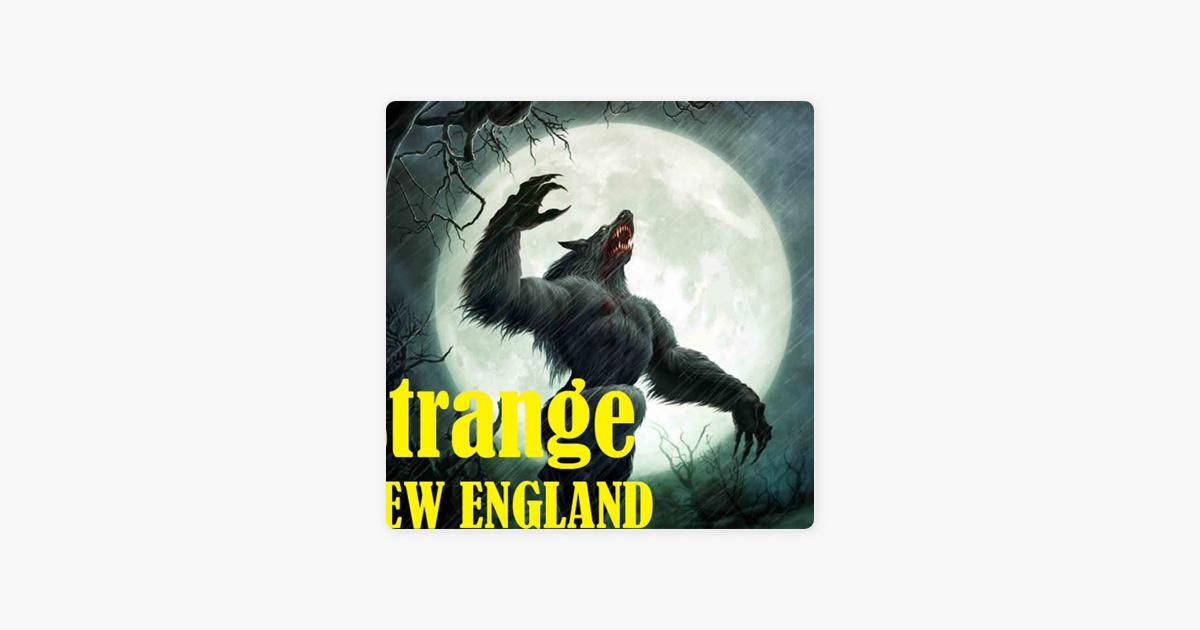 Apple Podcasts에서 만나는 Strange New England