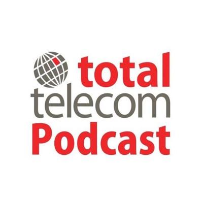 Total Telecom Podcast