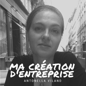Le podcast des entrepreneurs .. par Antonella VILAND