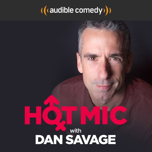 Cover image of Hot Mic with Dan Savage