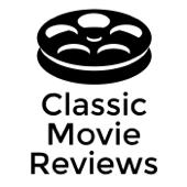 Classic Movie Reviews