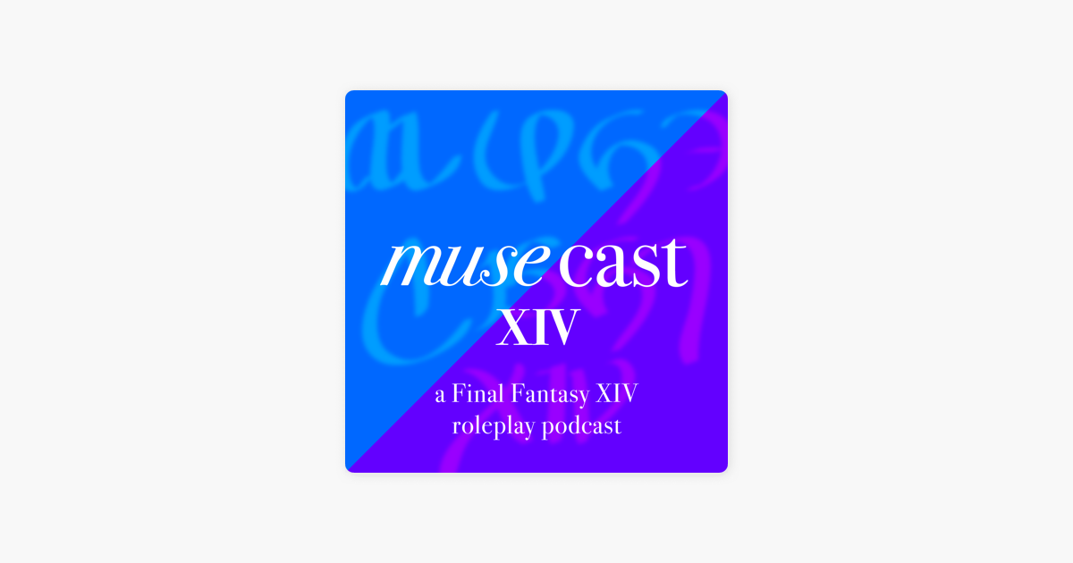 MuseCast XIV on Apple Podcasts