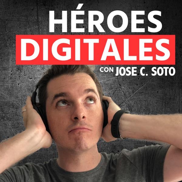Héroes Digitales | Inspiración para alcanzar el éxito