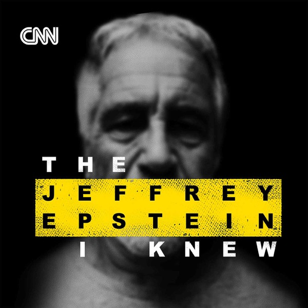 The Jeffrey Epstein I Knew