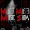 Murder Master Music Show artwork