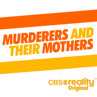 Murderers and Their Mothers: The Debrief podcast