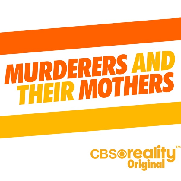 Murderers and Their Mothers: The Debrief