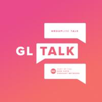 GL TALK podcast