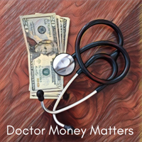 Doctor Money Matters podcast
