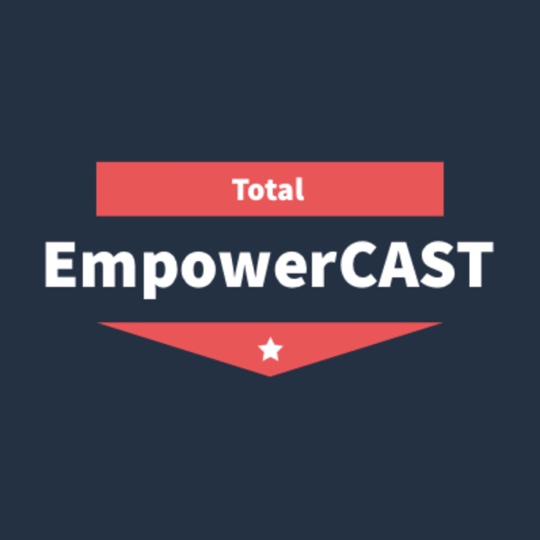 Total EmpowerCAST