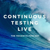 Continuous Testing Live podcast
